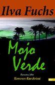 Mojo Verde: Kanaren-Kurzkrimi (Ilva Fuchs 1)