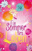 Ein Sommer fürs Leben