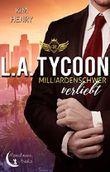 L.A. Tycoon - Milliardenschwer verliebt
