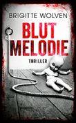 Blutmelodie: Thriller
