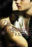 Die Sehnsucht:Trilogie