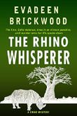 The Rhino Whisperer