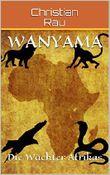 Wanyama: Die Wächter Afrikas