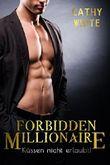 Forbidden Millionaire: Küssen nicht erlaubt