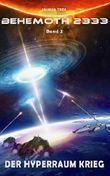 Behemoth 2333 - Der Hyperraum Krieg