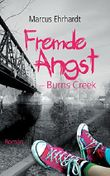 Fremde Angst - Burns Creek