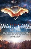 Warriors of the Underground: Rebellion