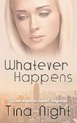 Whatever Happens - When memories become dangerous