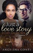 Just a love story: Ein Nerd zum Verlieben