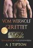 Vom Werwolf Gerettet: Eine M-M Liebesgeschichte mit Gestaltswandlern (Die Werwölfe aus Singer Valley 4)