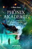 Phönixakademie - Sammelband 2 (Fantasy-Serie)