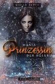 Mania -: Prinzessin der Hölle