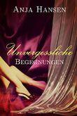 Unvergessliche Begegnungen