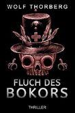 Fluch des Bokors (Grete Pfennig und F. Molban 2)