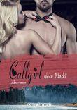 Callgirl über Nacht: Liebesroman