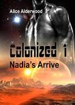 Colonized 1: Nadia's Arrive