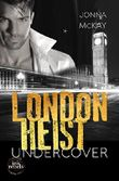 London Heist : Undercover