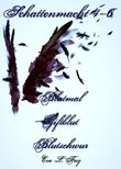 Schattenmacht 4-6: Blutmal - Giftblut - Blutschwur: Vampirroman-Reihe