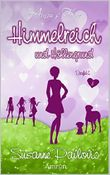 Himmelreich und Höllengrund: Liebesroman  - Amors Four (Band 3)