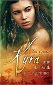 Kyra und das Volk der Jägerinnen