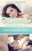 Millionäre überbewertet: Liebe verjährt nicht
