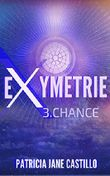 Exymetrie: 3. Chance