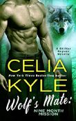 Wolf's Mate: Nine Month Mission: A Shifter Rogues Novella (English Edition)