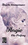 Angie: Die Prüfung