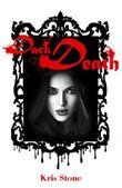 Dark Death (New York Darkness 3)