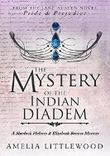 The Mystery of the Indian Diadem (A Sherlock Holmes and Elizabeth Bennet Mystery Book 2)