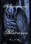 Schattenmacht 8: Bluttränen: (Vampirroman Reihe)