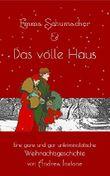 Emma Schumacher & Das volle Haus: Eine ganz und gar unkriminalistische Weihnachtsgeschichte