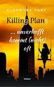 Killing Plans - unverhofft kommt (nicht) oft