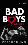 BAD BOYS AGENCY - Versuchung (Teil 4)
