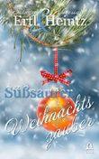 Süßsaurer Weihnachtszauber