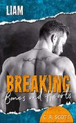 Breaking Bones and Hearts: Liam