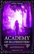 Academy of Shapeshifters - Sammelband 5
