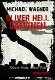 Oliver Hell - Dämonen (Bonn - Krimi: Oliver Hells elfter Fall)