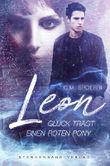Leon - Glück trägt einen roten Pony