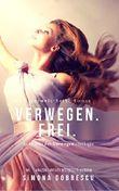 Verwegen. Frei.: Verwegen - Trilogie Band 3 (Unterwelt. - Reihe 8)