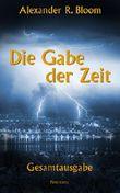 Die Gabe der Zeit - Trilogie (Band 1-3)