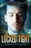 Locked Tight – Gefährliches Misstrauen