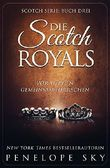 Die Scotch Royals