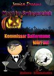 Mord im Swingerclub: Kommissar Ballermann klärt auf