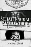 Schattengrau: Die Asylanten