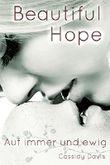 BEAUTIFUL HOPE: Auf immer und ewig