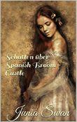 Schatten über Spanish Broom Castle