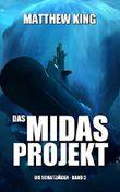 Das Midas-Projekt (Die Schatzjäger 2)