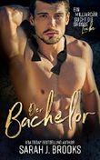 Der Bachelor (Ein Milliardär sucht die große Liebe 1)