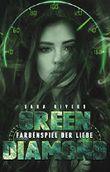 GREEN DIAMOND: Farbenspiel der Liebe